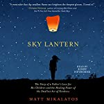 Sky Lantern | Matt Mikalatos