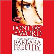 Don't Say a Word | [Barbara Freethy]
