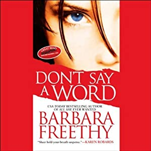 Don't Say a Word | [Barbara Freethy]