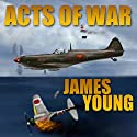 Acts of War: The Usurper's War, Book 2 Audiobook by James Young Narrated by K. Caldwell