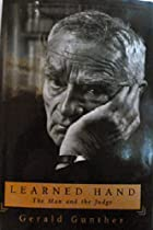 Learned Hand The Man and the Judge