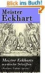 Meister Eckharts mystische Schriften...