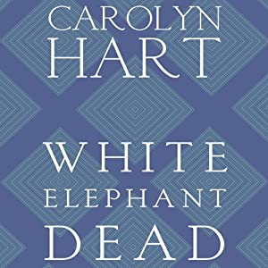 White Elephant Dead: A Death on Demand Mystery, Book 11 | [Carolyn G. Hart]