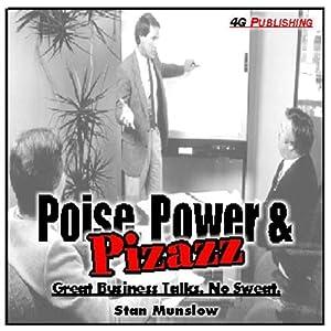 Poise, Power & Pizzazz Audiobook
