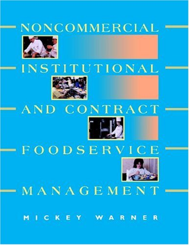 Noncommercial, Institutional, and Contract Foodservice...