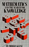 Mathematics and the Search for Knowledge (0195042301) by Kline, Morris