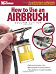 How to Use an Airbrush (FineScale Mod...