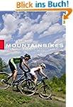 Mountainbikes: Auswahl, Wartung, Fahr...
