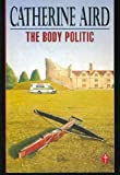 The Body Politic (Pan crime) (0330313371) by Aird, Catherine