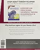 Elementary and Middle School Mathematics: Teaching Developmentally, Enhanced Pearson eText -- Access Card (9th Edition)