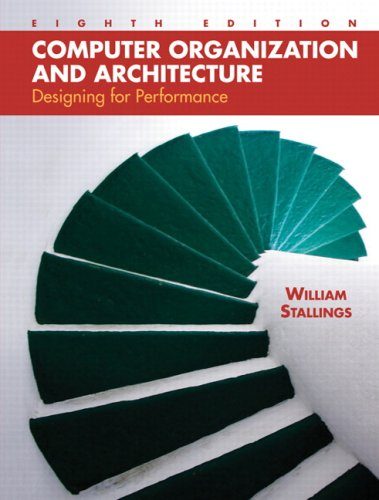 Computer Organization and Architecture: Designing for...