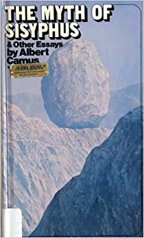 The Myth of Sisyphus: And Other Essays - Scribd