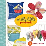 Pretty Little Presents (Pretty Little Series)