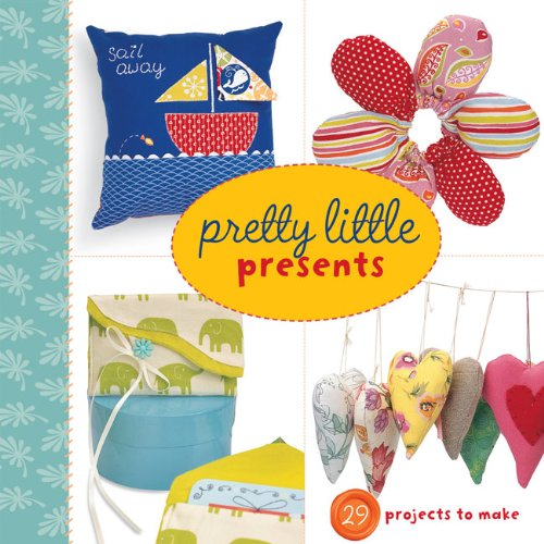 Pretty Little Presents (Pretty Little Series) (Crafters Choice Sewing Machine compare prices)