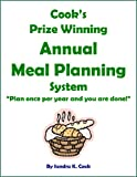 "Cooks Prize Winning Annual Meal Planning System:  ""Plan once per year and you are done!"""