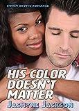 His Color Doesnt Matter: BWWM Erotic Romance