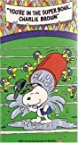 Youre In The Super Bowl, Charlie Brown