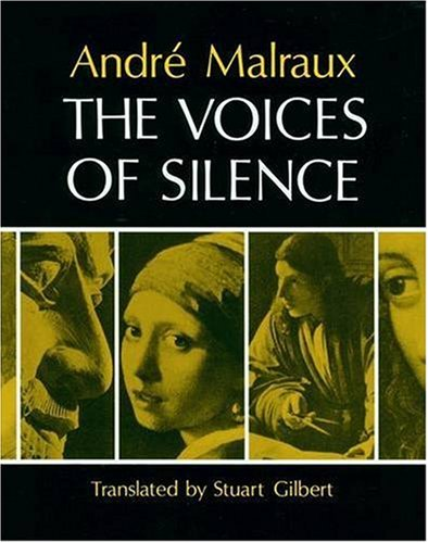 The Voices of Silence, Andre Malraux