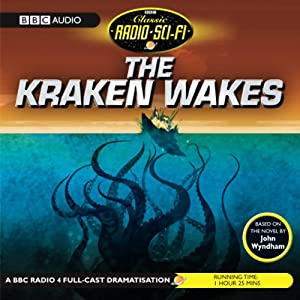 The Kraken Wakes (Dramatised) Radio/TV Program