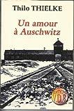echange, troc Thilo Thielke - Un amour à Auschwitz