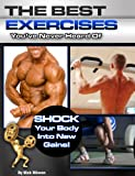 Nick Nilsson Best Exercises You've Never Heard of: Shock Your Body into New Gains