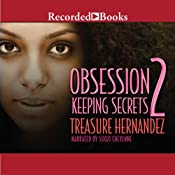 Obsession 2: Keeping Secrets | [Treasure Hernandez]