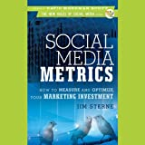 img - for Social Media Metrics: How to Measure and Optimize Your Marketing Investment book / textbook / text book