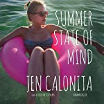 Summer State of Mind: The Whispering Pines Series, Book 2 | Jen Calonita