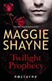 Twilight Prophecy (Nocturne B Format) (0263902056) by Maggie Shayne