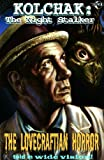 Kolchak: The Night Stalker - The Lovecraftian Horror