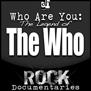 Who Are You?: The Legend of the Who | [Geoffrey Giuliano]