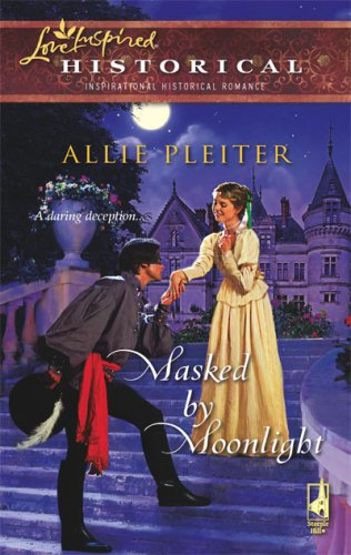 Image of Masked by Moonlight (Steeple Hill Love Inspired Historical #9)