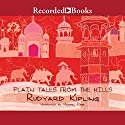 Plain Tales from the Hills Audiobook by Rudyard Kipling Narrated by Michael Page