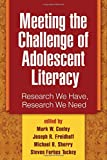 img - for Meeting the Challenge of Adolescent Literacy: Research We Have, Research We Need book / textbook / text book