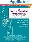The Frozen Shoulder Workbook: Trigger...