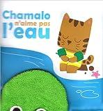 echange, troc Marion Billet - Chamalo n'aime pas l'eau