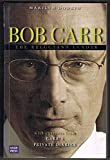 img - for Bob Carr: The Reluctant Leader book / textbook / text book