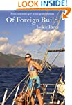 Of Foreign Build: From Corporate Girl...
