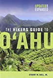The Hikers Guide to O'ahu (A Latitude 20 Book)