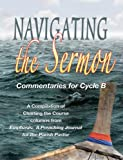img - for Navigating the Sermon Commentaries for Cycle B book / textbook / text book