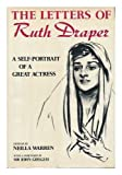 img - for The Letters of Ruth Draper: A Self-Portrait of a Great Actress (1920-1956) book / textbook / text book
