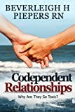 Is Codependency Affecting Your Life? Why Is It So Toxic?