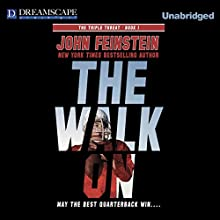 The Walk On (       UNABRIDGED) by John Feinstein Narrated by John Feinstein