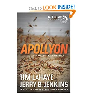 Apollyon: The Destroyer Is Unleashed (Left Behind) Tim LaHaye and Jerry B. Jenkins