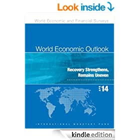 World Economic Outlook, April 2014: Recovery Strengthens, Remains Uneven