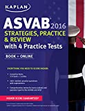 img - for Kaplan ASVAB 2016 Strategies, Practice, and Review with 4 Practice Tests: Book + Online (Kaplan Test Prep) book / textbook / text book
