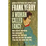 A Woman Called Fancy ~ Frank Yerby