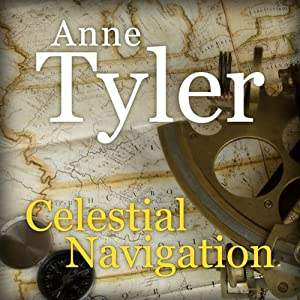 Celestial Navigation | [Anne Tyler]