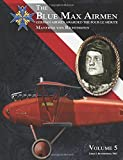 The Blue Max Airmen Volume 5: German Airmen Awarded the Pour le Mérite: Manfred von Richthofen