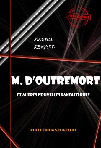 Couverture du livre M. d'Outremort: et autres nouvelles fantastiques